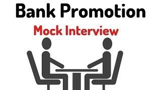 Bank Promotion Mock Interview | Appear in Interviews with Confidence !