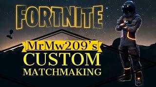 (EU) HOSTING CUSTOM MATCHMAKING SCRIMS FORTNITE   WITH SUBS   ANY PLATFORM   Fortnite LIVE !Code