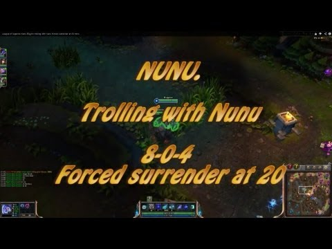 League of legends Nunu Bigyiin trolling with nunu forced surrender at 20 mins