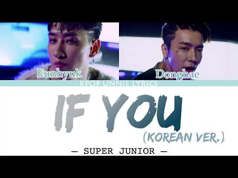 Download Super Junior-D&E – If You Korean Ver. Color Coded s Han/Rom/Eng/가사 Mp4 baru