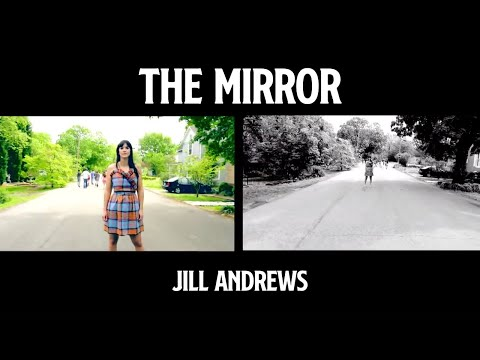 Jill Andrews - The Mirror
