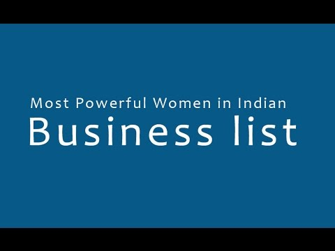 Most Powerful Women in Indian Business list