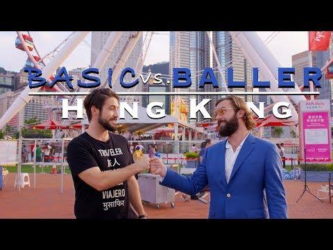 Hong Kong | Basic Vs Baller Travel TV Show (Full Episode)