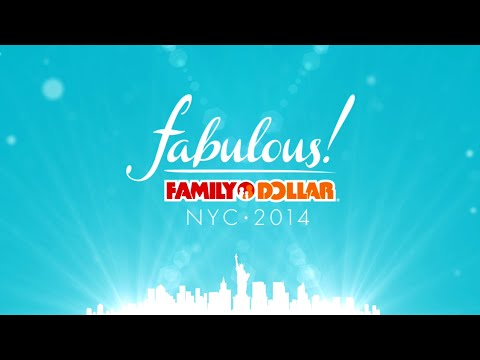 Family Dollar Fabulous NYC 2014