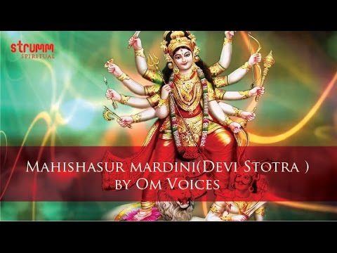 Mahishasurmardini (devi Stotra) Stotra By Om Voices video