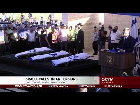 Israeli-Palestinian tensions: 3 murdered Israeli teens buried