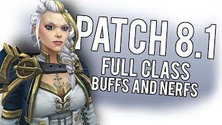 Patch 8.1 Full Class Buffs And Nerfs - WoW: Battle For Azeroth