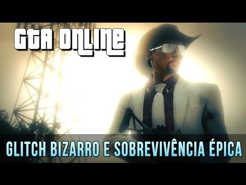 GTA Online - Glitch Insano e Sobrevivência ÉPICA