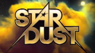 "Stardust Theme Song- ""Written in the Stars"" Extended Cut"