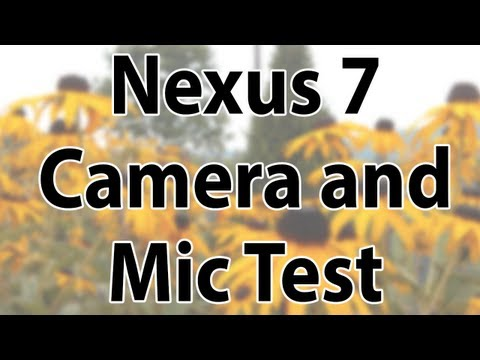 Nexus 7 Camera and Mic Test (2013)