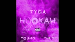 Tyga Ft. Young Thug - HOOKAH