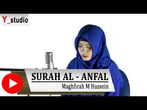 Maghfirah Hussein SURAH AL ANFAAL (Official Video)HD