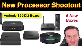 🔴S905X2 Shootout -- All 4/32GB -- 5 different Android boxes, one winner