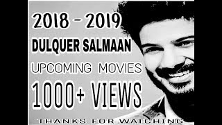 2018-2019|Dulquer Salmaan|UpComing Movies||