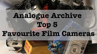 Analogue Archives Top 5 Film Cameras.