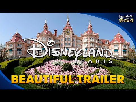 Disneyland Paris - beautiful Trailer for the whole Resort