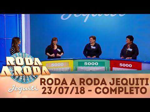 Roda a Roda Jequiti (23/07/18) | Completo