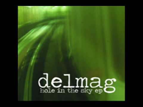 Delmag - Hole In The Sky