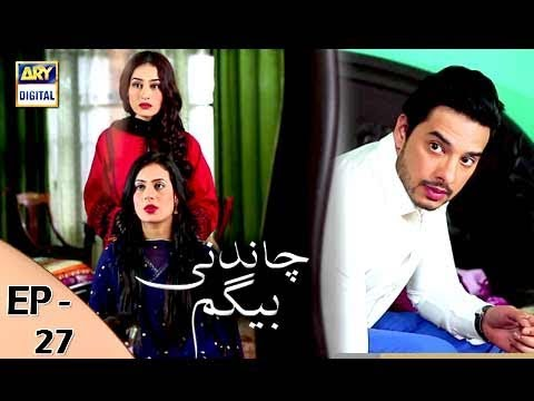 Chandni Begum Episode 27 - 7th November 2017 - ARY Digital Drama thumbnail