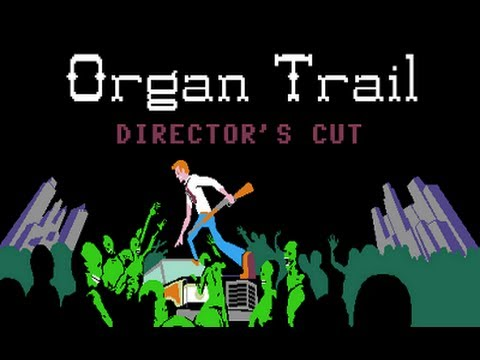Organ Trail: Director s Cut; Endless Mode ( Pre-Recorded Live )