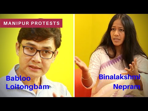 Manipur Inner Line Permit protests: Interview with Babloo Loitongbam and Binalakshmi Nepram