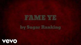 Sugar Ranking -  FAME YE  (AUDIO)