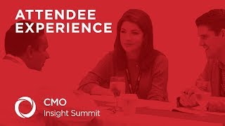 CMO Insight Summit - Attendee Experience