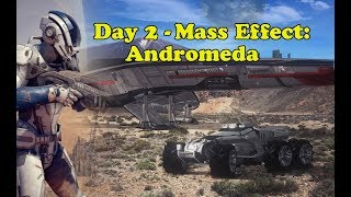 Mass Effect: Andromeda - Day 2