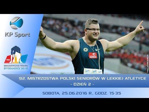 92. Mistrzostwa Polski Seniorów W Lekkiej Atletyce - Bydgoszcz / Dzień 2 [25.06.16]