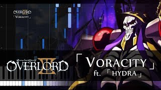 "「VORACITY」- Overlord III OP ft. ""HYDRA"" (Piano Sheets/Synthesia)"