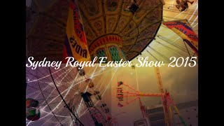 Sydney Royal Easter Show 2015 (VLOG)♡