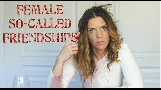 Female so-called Friendships