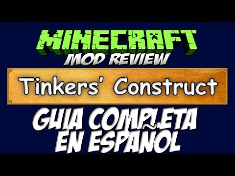 TINKERS CONSTRUCT MOD - Guía completa en Español   Minecraft 1.6.4. 1.7.2. 1.7.10