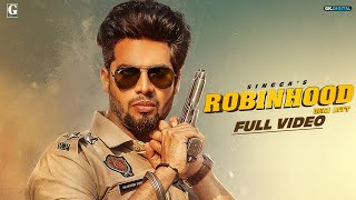 Robinhood (Desi Jatt) : SINGGA (Official Song) Latest Punjabi Songs 2019 | GK DIGITAL | Geet MP3