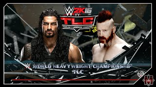 WWE 2K16 - TLC PPV - Sheamus vs Roman Reigns