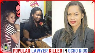 Attorney Sashakay Fairclough K!LLED in Ocho Rios
