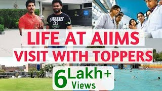 Life At AIIMS | A Small Visit With Toppers | Your Dream College | AIIMS Delhi