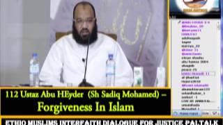 112 - Ustaz  Abu Heyder -  Forgiveness In Islam