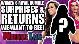 WWE Women's Royal Rumble SURPRISES, RETURNS & DEBUTS We Want To See!