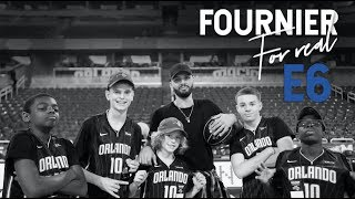 Fournier For Real - Episode 6 - Magic Trip