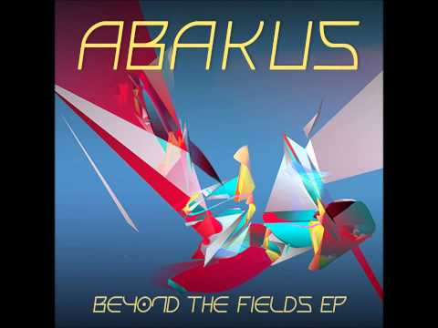 Abakus - Beyond The Fields [Full EP]