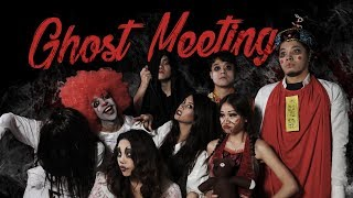 Annual Meeting of Ghosts and Monsters