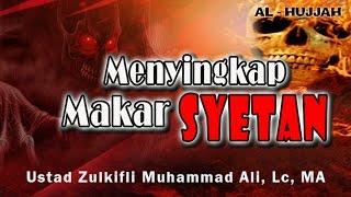 download lagu Menyingkap Makar Syetan  Ust. Zulkifli Muhammad Ali, Lc gratis