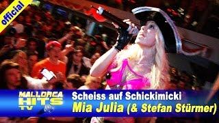 Mia Julia - Scheiss auf Schickimicki - Stefan Stürmer, Party Hits