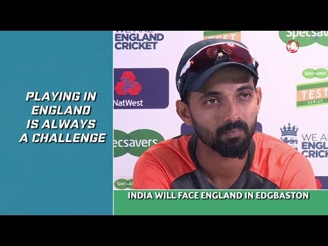 Playing in England is always a challenge- Rahane