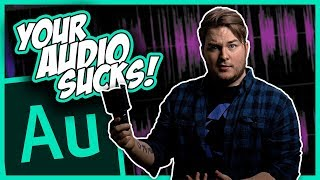 HOW TO MAKE YOUR VOICE SOUND PERFECT FOR VIDEO (2018) - ADOBE AUDITION CC