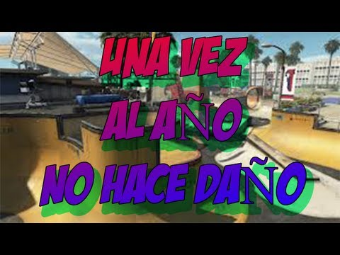 Black Ops 2 UNA VEZ AL AÑO NO HACE DAÑO..