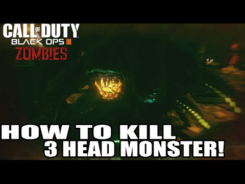How To Kill 3 Headed Monster (After Round) 8 Black Ops 3 Zombies