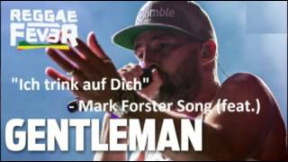 """Ich trink auf dich"" feat. Gentleman ""Cover"" Mark Forster Song"