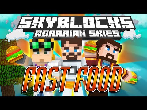 Minecraft - Hardcore Skyblock Part 74: FAST FOOD (Agrarian Skies Mod Pack)